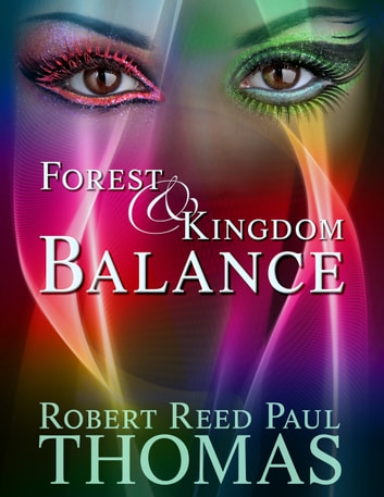 Forest & Kingdom Balance ebook by Robert Reed Paul Thomas