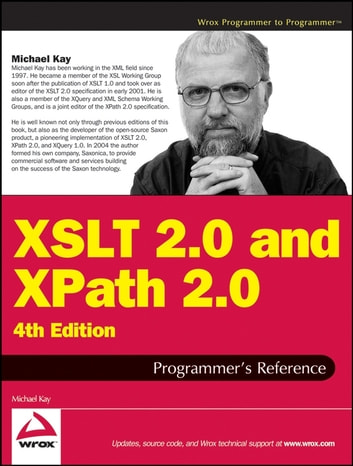 XSLT 2.0 and XPath 2.0 Programmer's Reference ebook by Michael Kay
