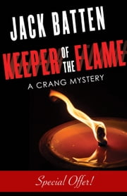 Keeper of the Flame - A Crang Mystery ebook by Jack Batten