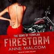 Firestorm audiobook by Anne Malcom