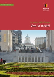 Belgium, Brussels. Vive la mixité! ebook by Christa Klickermann