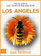 Los Angeles Honey ebook by Nas Hedron