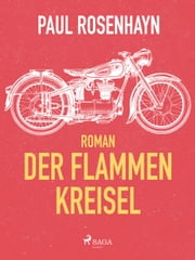 Der Flammen-Kreisel ebook by Paul Rosenhayn