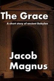 The Grace ebook by Jacob Magnus