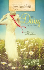 Love Finds You in Daisy, OK ebook by Janice Hanna