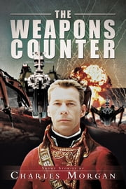 The Weapons Counter ebook by Charles Morgan
