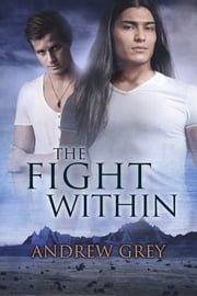 The Fight Within ebook by Andrew Grey