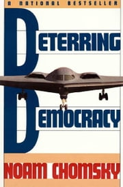 Deterring Democracy ebook by Noam Chomsky
