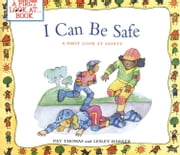 I Can Be Safe ebook by Thomas, Pat