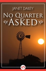 No Quarter Asked ebook by Janet Dailey