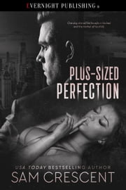 Plus-Sized Perfection ebook by Sam Crescent