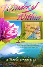 Window of Within: Love ebook by Nicole Anderson