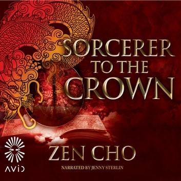 Sorcerer to the Crown audiobook by Zen Cho