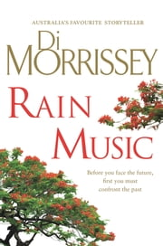 Rain Music* ebook by Di Morrissey