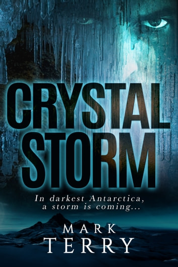 Crystal Storm ebook by Mark Terry