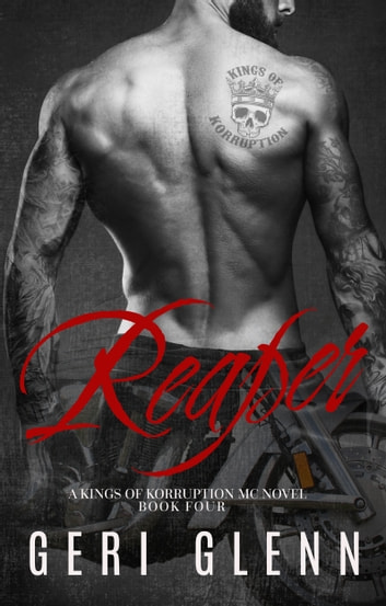 Reaper: A Kings of Korruption MC Novel ebooks by Geri Glenn