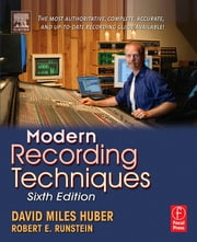 Modern Recording Techniques ebook by Huber, David Miles