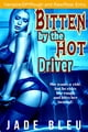 Bitten by the Hot Driver ebook by Jade Bleu