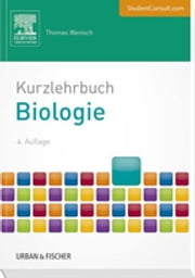 Kurzlehrbuch Biologie ebook by Dr.phil.nat. Thomas Wenisch,Graphik & Text Studio,Stefan Dangl