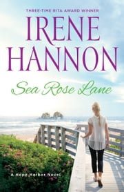Sea Rose Lane - A Hope Harbor Novel ebook by Irene Hannon