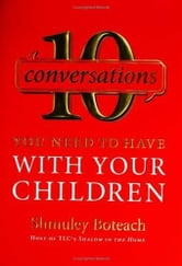 10 Conversations You Need to Have with Your Children ebook by Rabbi Shmuley Boteach