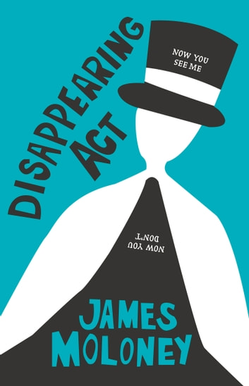 Disappearing Act ebook by James Moloney