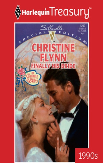 Finally His Bride ebook by Christine Flynn