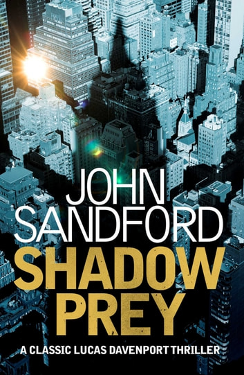 Shadow Prey - Lucas Davenport 2 ebook by John Sandford
