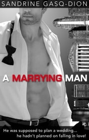 A Marrying Man ebook by Sandrine Gasq-Dion