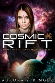 Cosmic Rift ebook by Aurora Springer