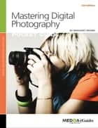 Mastering Digital Photography ebook by Margaret Brown