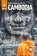 The Rough Guide to Cambodia ebook by Rough Guides