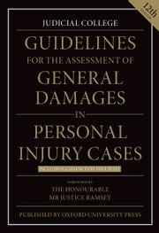 Guidelines for the Assessment of General Damages in Personal Injury Cases ebook by Judicial College Judicial College