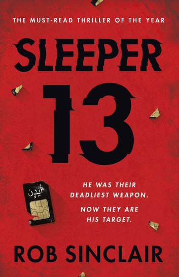 Sleeper 13 - A gripping thriller full of suspense and twists 電子書 by Rob Sinclair