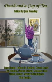 Death and a Cup of Tea ebook by Jess Faraday