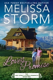 Love's Promise - A Heartwarming Journey of Faith, Hope & Love ebook by Melissa Storm