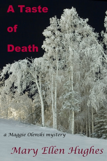 A Taste of Death - a Maggie Olenski mystery ebook by Mary Ellen Hughes