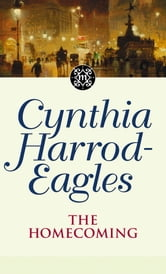 The Homecoming - The Morland Dynasty, Book 24 ebook by Cynthia Harrod-Eagles
