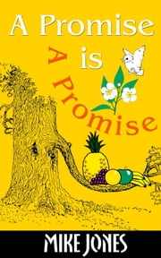 A Promise is A Promise ebook by Mike Jones
