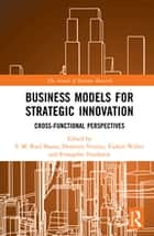 Business Models for Strategic Innovation - Cross-Functional Perspectives ebook by S.M. Riad Shams, Demetris Vrontis, Yaakov Weber,...