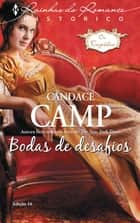 Bodas de Desafios eBook by Candace Camp