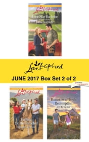 Harlequin Love Inspired June 2017 - Box Set 2 of 2 - An Anthology ebook by Linda Goodnight, Roxanne Rustand, Jill Kemerer