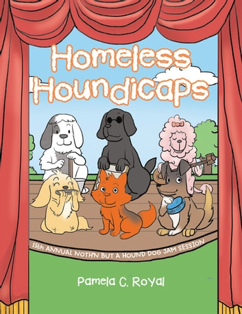 Homeless Houndicaps ebook by Pamela C. Royal