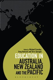 Education in Australia, New Zealand and the Pacific ebook by Professor Michael Crossley,Dr Greg Hancock,Terra Sprague,Dr Colin Brock
