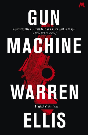 Gun Machine ebook by Warren Ellis