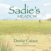 Sadies Meadow ebook by Denise Cacace