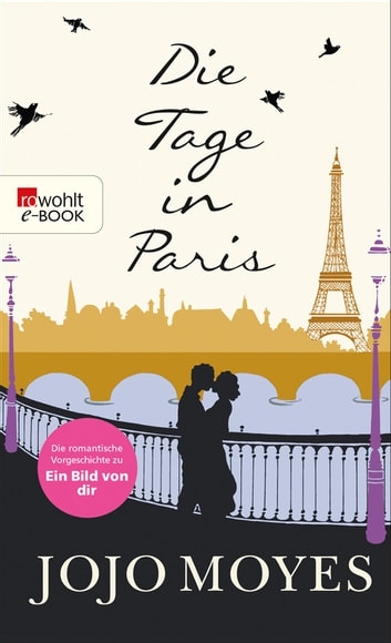 Die Tage in Paris ebook by Jojo Moyes