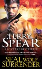 SEAL Wolf Surrender ebook by Terry Spear