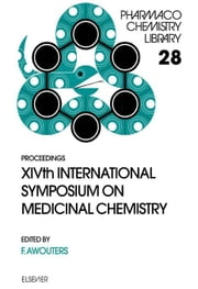 XIVth International Symposium on Medicinal Chemistry ebook by Awouters, F.