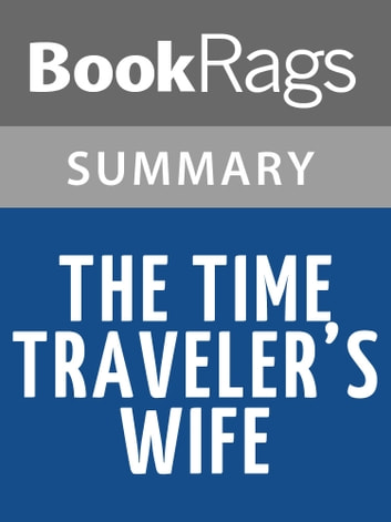 a literary analysis of the time traveler The time traveler's wife  a thorough analysis of the novel  knowledge of the language and appreciate culture and literature as well as to help them with their .